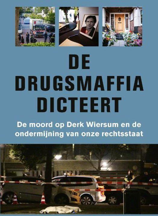 De drugsmaffia dicteert