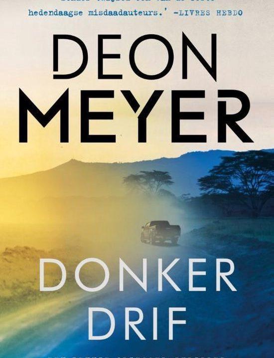 Bennie Griessel 7 – Donkerdrif