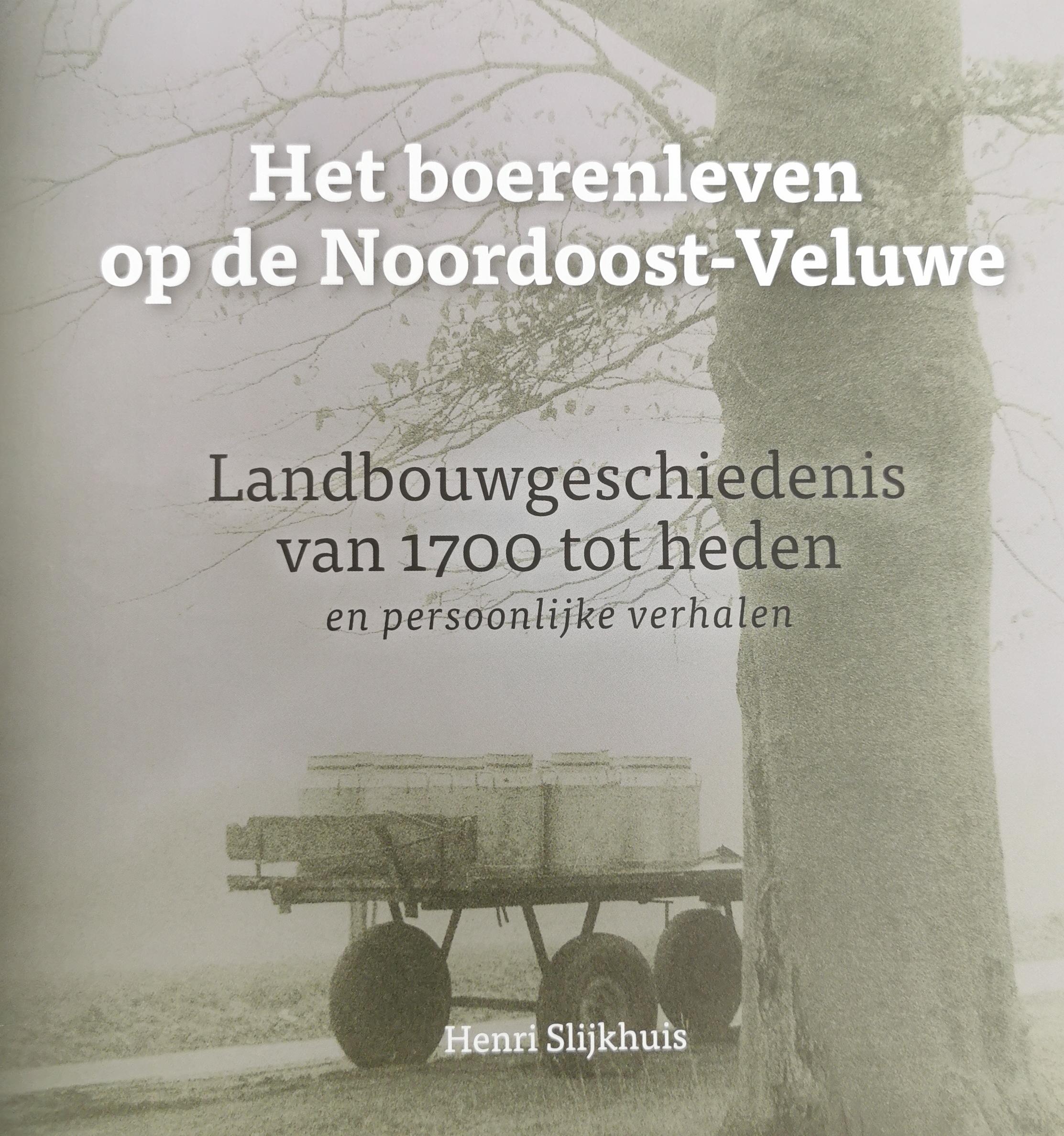Het boerenleven op de Noordoost-Veluwe